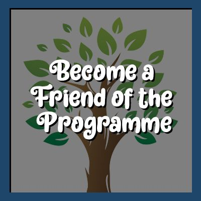 become a friend of the programme